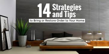 Strategies To Restore Order In Your Home