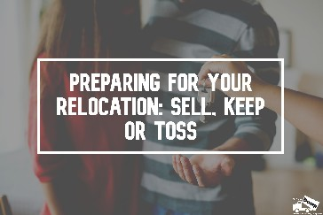 Relocation: Should You Sell, Keep or Toss It?