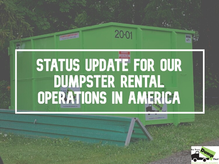 Status Update for Our Dumpster Rental Operations