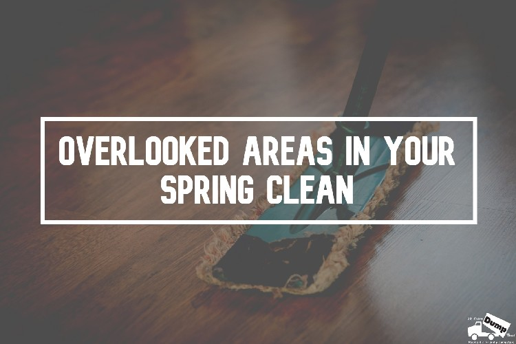 Overlooked Areas In Your Spring Clean